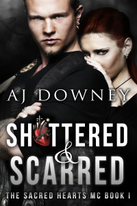 Book 1- Shattered & Scarred